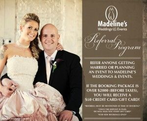Madeline's Weddings & Events Referral Program!