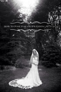 How To Pose For Your Wedding Pictures!