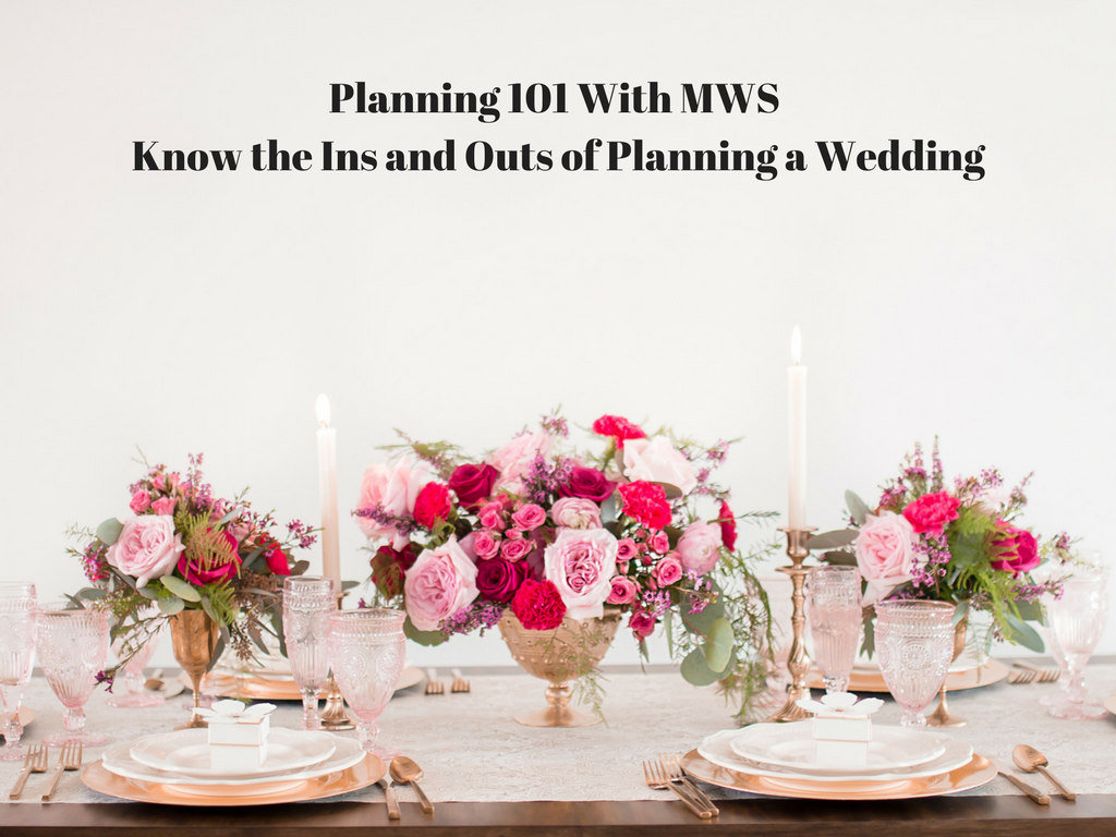 Planning 101 With MWS ~ Choosing Your Wedding Venue
